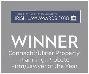 Irish Law Awards 2018 Connacht Ulster Property Planning Probate Firm Lawyer of the Year
